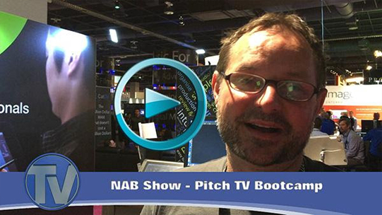 We couldn't resist one more video testimonial about the Pitch TV Bootcamp at NAB Show