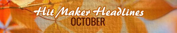 banner-hitmakerheadline-october